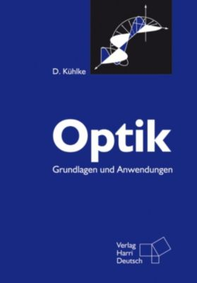 Optik (Kühlke) (PDF), Dietrich Kühlke
