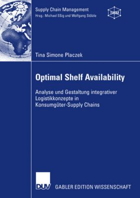Optimal Shelf Availability, Tina S. Placzek