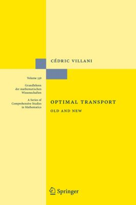 Optimal Transport, Cédric Villani