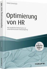 Optimierung von HR - inkl. Arbeitshilfen online, Robert Knemeyer