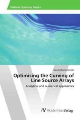 Optimising the Curving of Line Source Arrays, David Albanés Bonillo