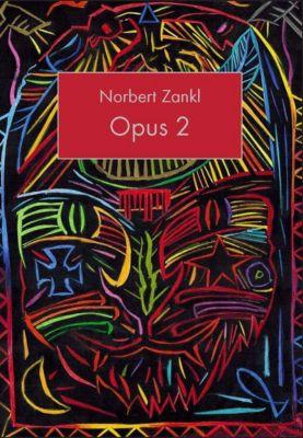 Opus 2, Norbert Zankl