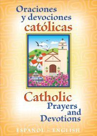 Oraciones y Devociones Catolicos Catholic Prayers and Devotions: Espanol/English, The Daughters of St. Paul