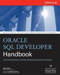 Oracle Press: Oracle SQL Developer Handbook, Dan Hotka