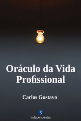Oráculo Da Vida Profissional, Carlos Gustavo Fortes Caixeta