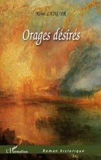 Orages desires, Rene Lenoir