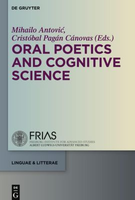 Oral Poetics and Cognitive Science