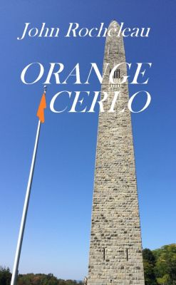 Orange Cerlo, John Rocheleau