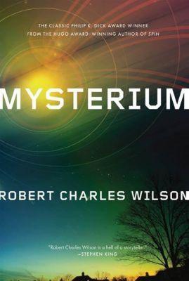 Orb Books: Mysterium, Robert Charles Wilson