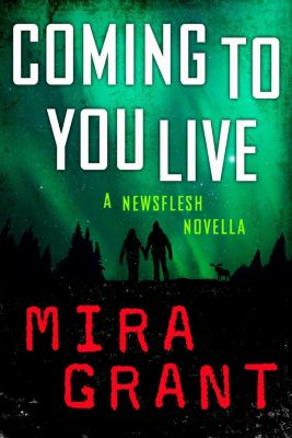Orbit: Coming to You Live, Mira Grant