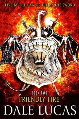 Orbit: The Fifth Ward: Friendly Fire, Dale Lucas