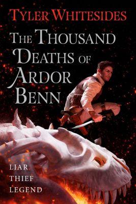 Orbit: The Thousand Deaths of Ardor Benn, Tyler Whitesides