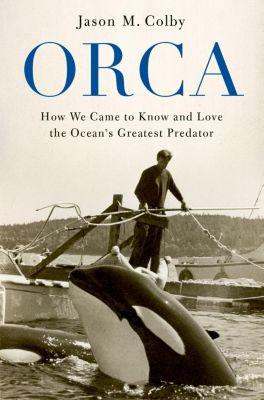 Orca, Jason M. Colby