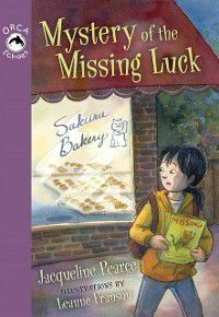 Orca Echoes: Mystery of the Missing Luck, Jacqueline Pearce