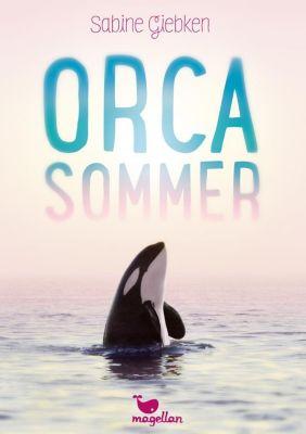 Orcasommer - Sabine Giebken |