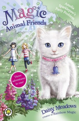 Orchard Books: Amelia Sparklepaw's Party Problem, Daisy Meadows