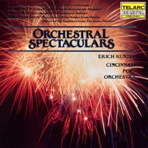 Orchestral Spectaculars, Erich Kunzel, Cincinnati Pops Orchestra