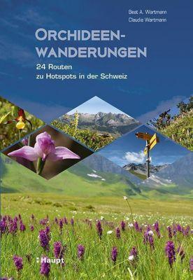 Orchideenwanderungen, Beat A. Wartmann, Claudia Wartmann