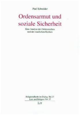 Ordensarmut und soziale Sicherheit - Paul Schneider  