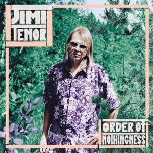 Order Of Nothingness (Vinyl), Jimi Tenor