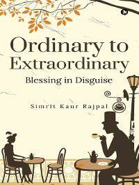 Ordinary to Extraordinary, Simrit Kaur Rajpal