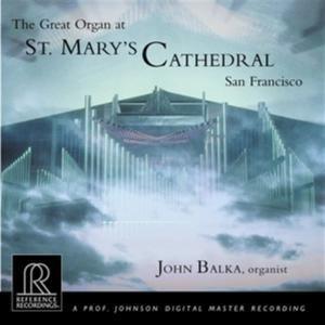 Organ At St. Mary's Cathedral, John Balka