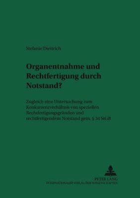 Organentnahme und Rechtfertigung durch Notstand?, Stefanie Diettrich