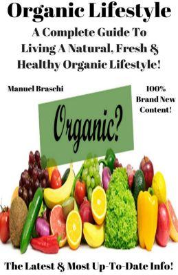 Organic Lifestyle, Manuel Braschi