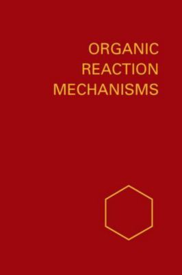 Organic Reaction Mechanisms: Organic Reaction Mechanisms 1976