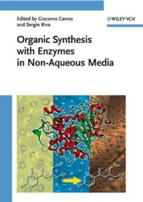 Organic Synthesis with Enzymes in Non-Aqueous Media