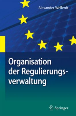 Organisation der Regulierungsverwaltung, Alexander Wellerdt