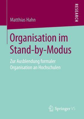 Organisation im Stand-by-Modus - Matthias Hahn  