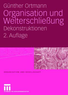 Organisation und Welterschließung, Günther Ortmann