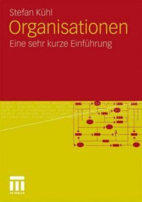Organisationen, Stefan Kühl