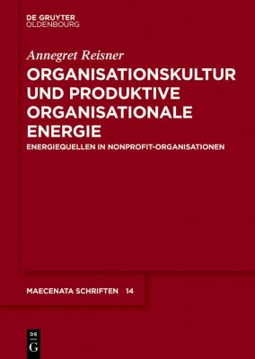Organisationskultur und Produktive Organisationale Energie, Annegret Reisner