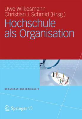 Organisationssoziologie: Hochschule als Organisation