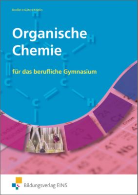 organische chemie f r das berufliche gymnasium buch portofrei. Black Bedroom Furniture Sets. Home Design Ideas