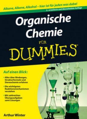 Organische Chemie für Dummies, Arthur Winter