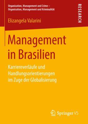 Organization, Management and Crime - Organisation, Management und Kriminalität: Management in Brasilien, Elizangela Valarini