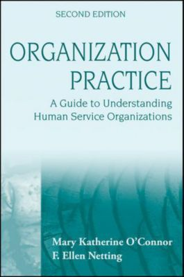 Organization Practice, F. Ellen Netting, Mary Katherine O'Connor