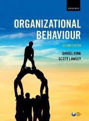 Organizational Behaviour, Daniel King, Scott Lawley