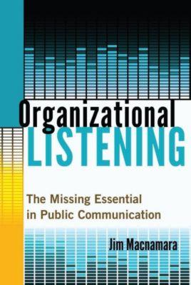 Organizational Listening, Jim Macnamara