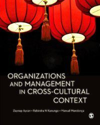 Organizations and Management in Cross-Cultural Context, Manuel Mendonca, Zeynep Aycan, Rabindra N Kanungo