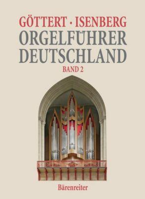 Orgelführer Deutschland, Karl-Heinz Göttert, Eckhard Isenberg