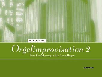 Orgelimprovisation 2, Siegmar Junker