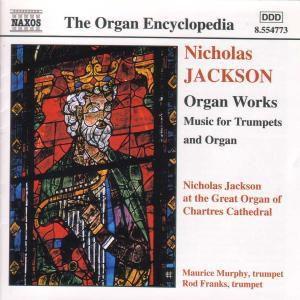 Orgelwerke (Musik für Trompeten und Orgel), Nicholas Jackson