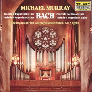 Orgelwerke/Toccata & Fuge, Michael Murray