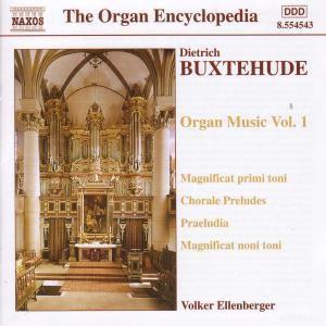 Orgelwerke Vol. 1: Magnificat primi toni BuxWV 203 / Magnificat noni toni BuxWV 205 / Präludium G-dur BuxWV 147 / Choralvorspiele u.a., Volker Ellenberger