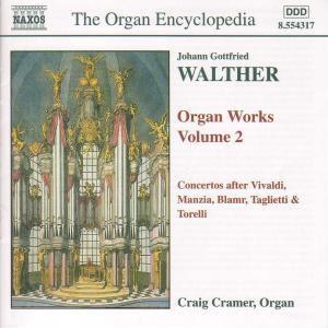 Orgelwerke  Vol. 2 (Konzerte nach Vivaldi, Manzia, Blamr, Taglietti & Torelli), Craig Cramer