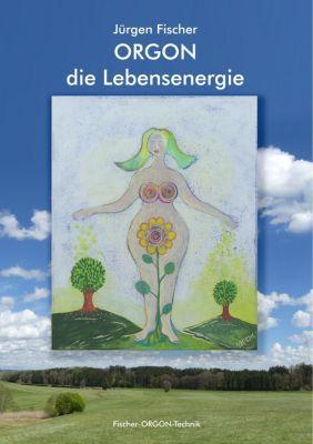 Orgon - die Lebensenergie, Jürgen Fischer